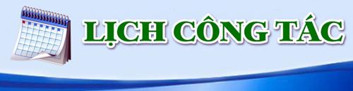 lichcongtac Lịch công tác tuần từ ngày 16/4/2018 đến ngày 22/04/2018